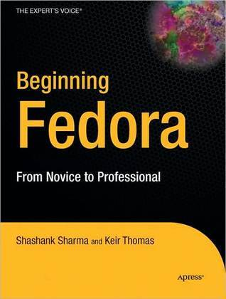 Beginning Fedora  by  Sam Alapati