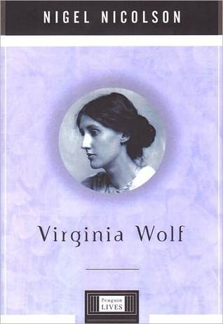 Virginia Woolf (Penguin Lives Series) Nigel Nicolson