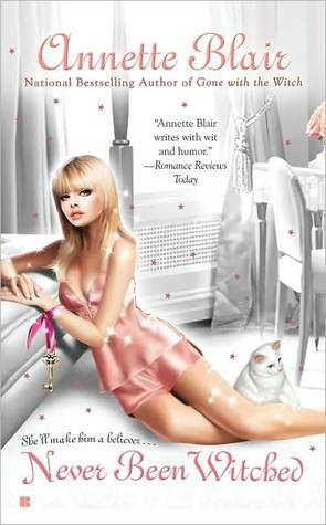 Never Been Witched (Triplet Witch Trilogy #3) Annette Blair