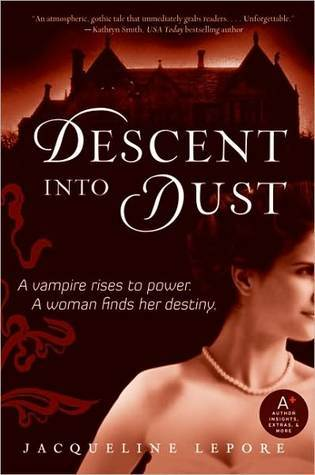 Descent into Dust (Emma Andrews #1) Jacqueline Lepore