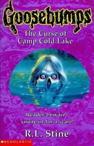 The Curse of Camp Cold Lake (Goosebumps, #56)  by  R.L. Stine