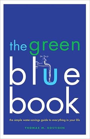 Green Blue Book  by  Thomas M. Kostigen