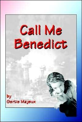 Call Me Benedict Gertie Mayeux