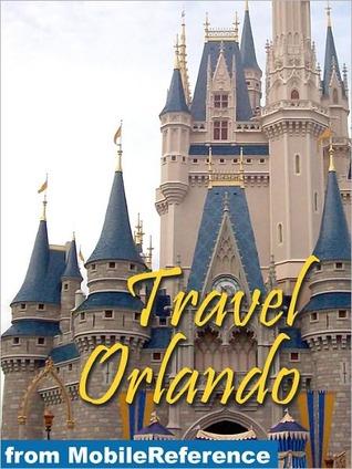 Travel Orlando, Florida, Walt Disney World Resort & more  by  MobileReference