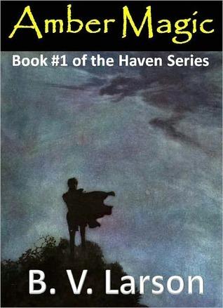 Amber Magic (Haven, #1)  by  B.V. Larson