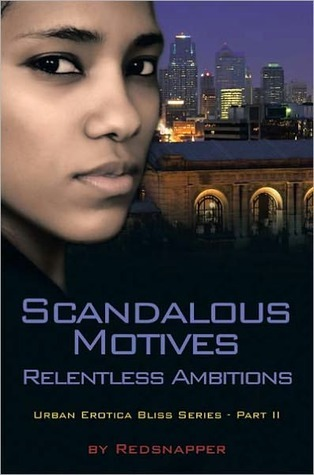 Scandalous Motives Relentless Ambitions  by  Red Snapper