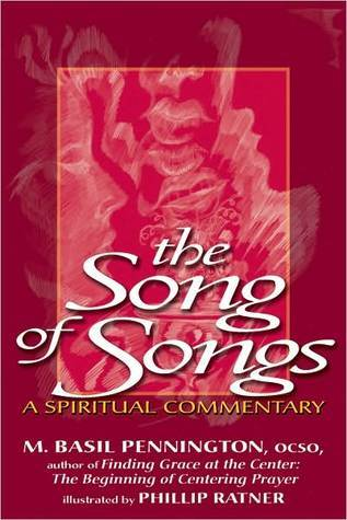 The Song of Songs  by  M. Basil Pennington