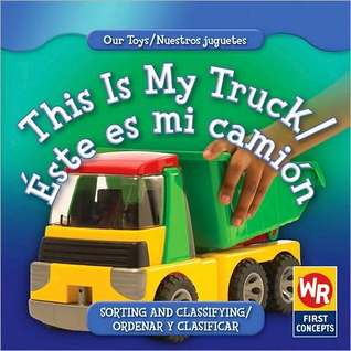 This Is My Truck/Este Es Mi Camion  by  Amanda Hudson