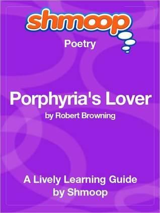 Porphyrias Lover Shmoop
