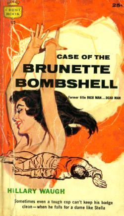 Case Of The Brunette Bombshell Hillary Waugh