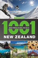 1001 Best Things to See and Do in Nz Peter Janssen