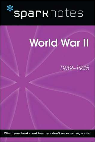 World War II (1939-1945) (SparkNotes History Note)  by  SparkNotes