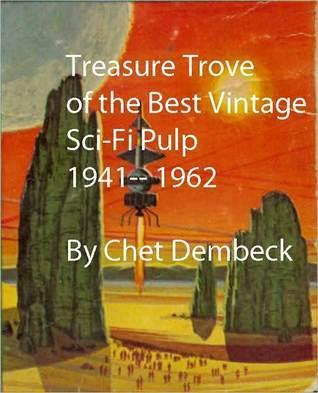 Treasure Trove of the Best Vintage Sci-Fi Pulp Mack Reynolds