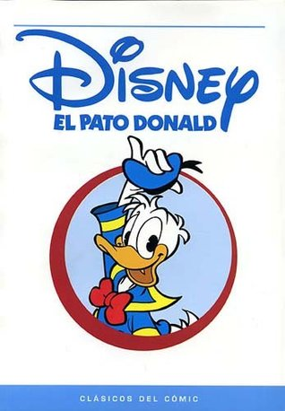 El Pato Donald (Clásicos del Cómic #2)  by  Walt Disney Company