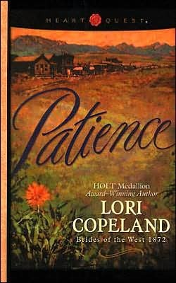 Patience (Brides of the West #6)  by  Lori Copeland