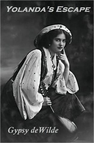 Yolandas Escape  by  Gypsy deWilde