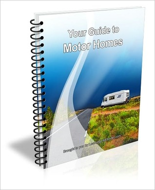 Your Guide to Motor Homes David Brown