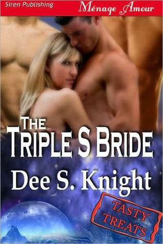 The Triple S Bride  by  Dee S. Knight