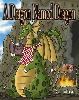 A Dragon Named Dragon Rachel Yu