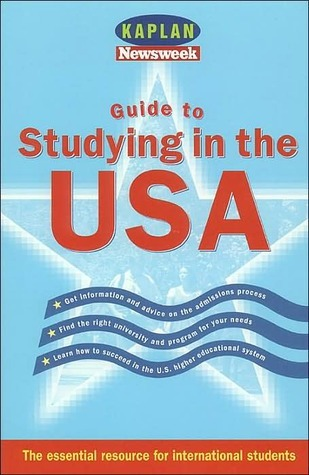 Guide to Studying in the USA  by  Kaplan Inc.