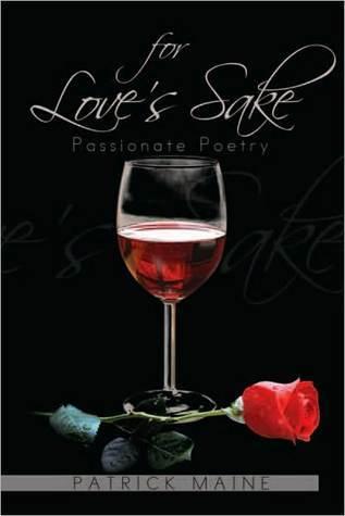 For Loves Sake  by  Patrick Maine