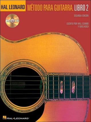 Hal Leonard Metodo Para Guitarra - Libro 2: Spanish Edition Book/CD Pack Will Schmid
