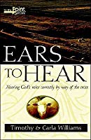 Ears to Hear Timothy  Williams