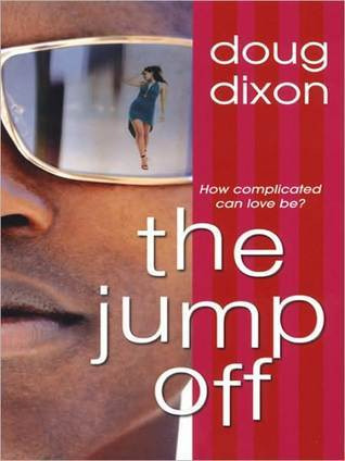 The Jump Off  by  Doug Dixon