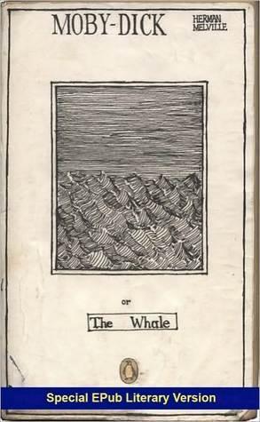 Moby Dick (Original 1851 Edition) Herman Melville