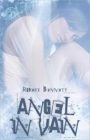 Angel in Vain  by  Robert Bennett