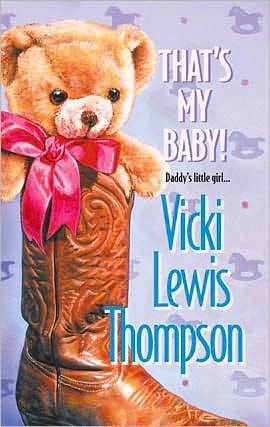 Thats My Baby!  by  Vicki Lewis Thompson
