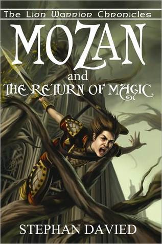 Mozan and the Return of Magic  by  Stephan Davied