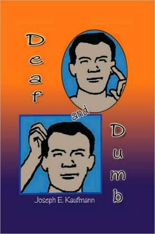 Deaf and Dumb Joseph E. Kaufmann