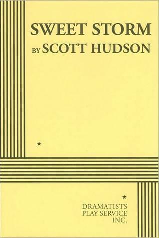 Sweet Storm Scott Hudson
