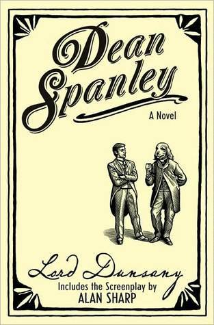 Dean Spanley: The Novel  by  Lord Dunsany