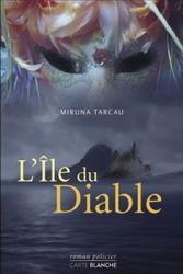 Lîle du diable  by  Miruna Tarcau