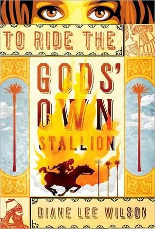 To Ride the Gods Own Stallion Diane Lee Wilson