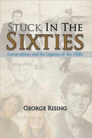 Stuck In The Sixties George Rising