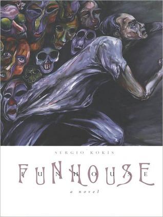 Funhouse  by  Sergio Kokis