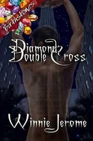 Diamond: Double Cross  by  Winnie Jerome