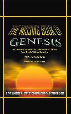 The Missing Book of Genesis  by  Stephen Fairweather