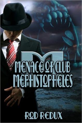 Menace of Club Mephistopheles  by  Joseph Duncan