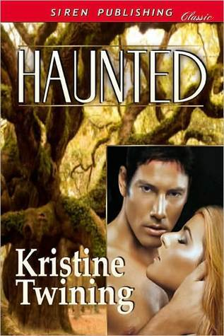 Haunted  by  Kristine Twining