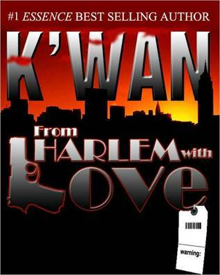 From Harlem With Love  by  Kwan