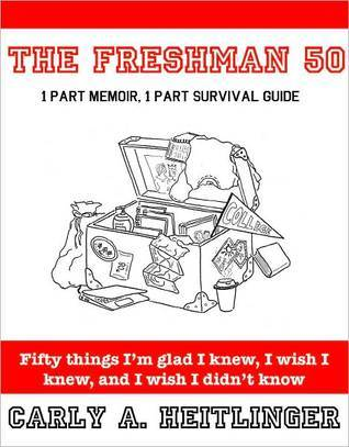 The Freshman 50  by  Carly A. Heitlinger