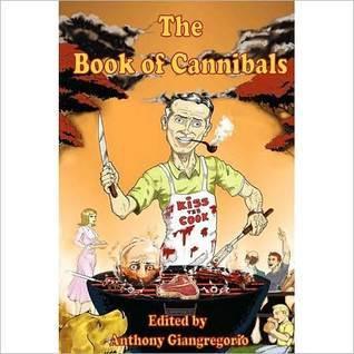 Book of Cannibals Anthony Giangregorio