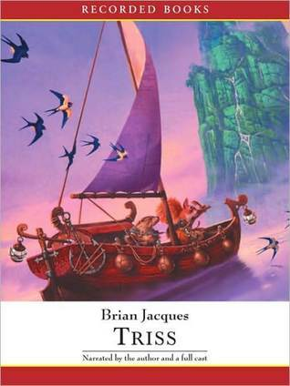 Triss (Redwall Series #15)  by  Brian Jacques