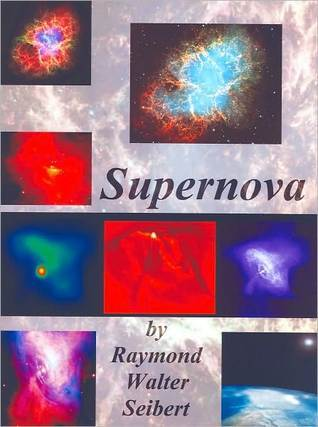 Supernova  by  Raymond Walter Seibert