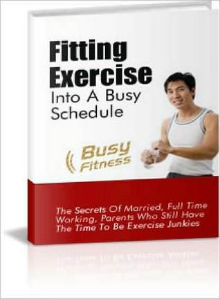 Fitting Exercise Into A Busy Schedule Lou Diamond