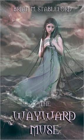 The Wayward Muse  by  Brian M. Stableford